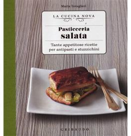 Pasticceria salata, La Cucina Nova